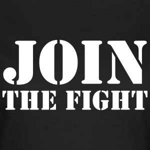 Join the fight / People / Peace / Revolution T-Shirts - Women's T-Shirt