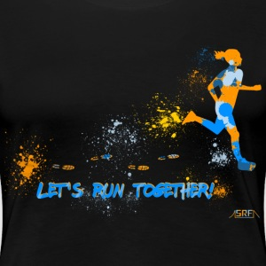 Let's run together! T-Shirts - Frauen Premium T-Shirt