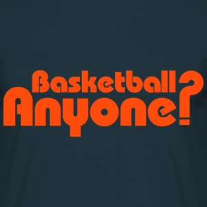 Basketball Anyone ? Tee shirts - T-shirt Homme