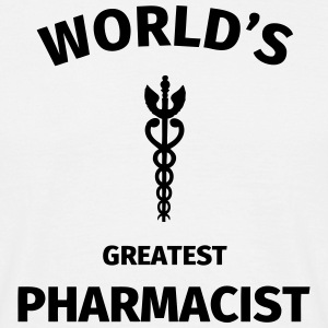 World's Greatest Pharmacist Magliette - Maglietta da uomo