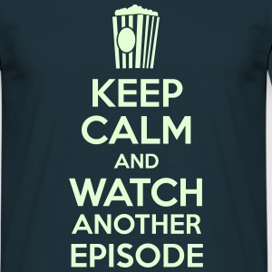 Keep calm and watch another episode Tee shirts - T-shirt Homme