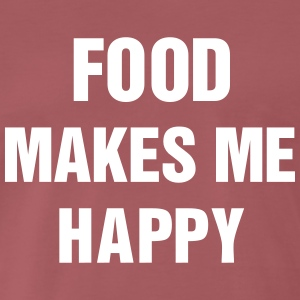 Food makes me happy T-Shirts - Männer Premium T-Shirt