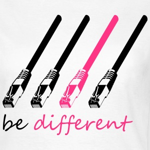 Lan Kabel be differnet Internet Online T-Shirts - Frauen T-Shirt