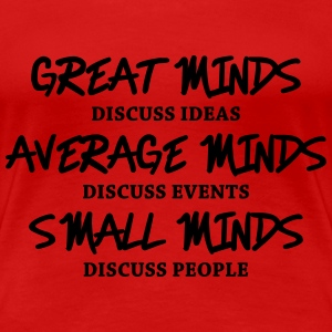 Great minds... T-Shirts - Women's Premium T-Shirt