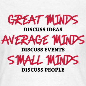 Great minds... T-Shirts - Women's T-Shirt