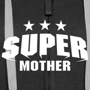 Super Mother Sweat-shirts - Veste à capuche Premium Femme