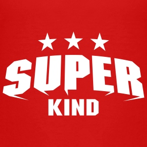 Super Kind T-Shirts - Teenager Premium T-Shirt