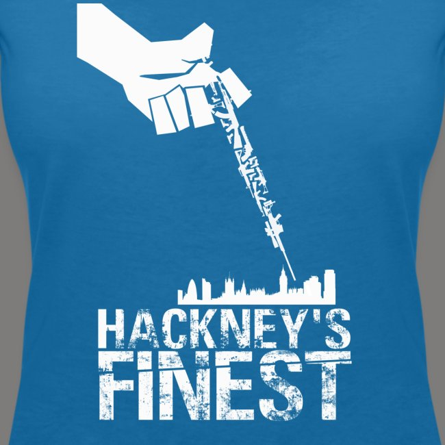 Hackney's Finest T-Shirt - Women's cut