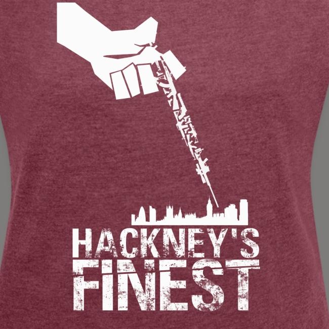 Hackney's Finest T-shirt (rolled-up sleeve) - Women's cut