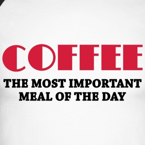 Coffee - the most important meal Long sleeve shirts - Men's Long Sleeve Baseball T-Shirt