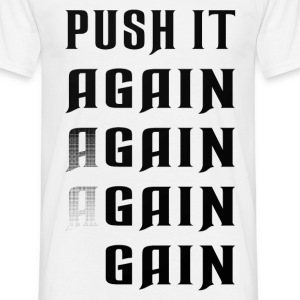 Push it again gain black T-Shirts - Men's T-Shirt