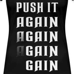 Push it again gain white T-Shirts - Women's Premium T-Shirt