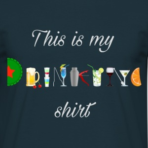 This is my drinking shirt Tee shirts - T-shirt Homme