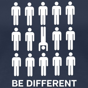 Be Different (Handstand) T-Shirts - Frauen Premium T-Shirt