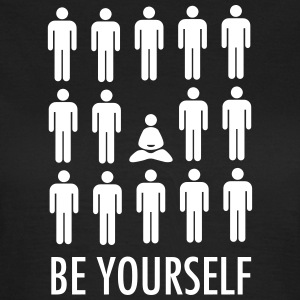 Be Yourself (Meditation) T-shirts - Dame-T-shirt