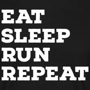 Eat, Sleep, Run, Repeat T-shirts - T-shirt herr