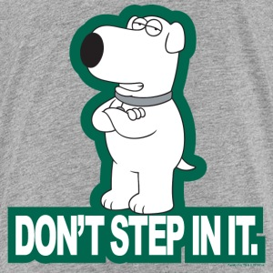 Family Guy Brian Don't Step In It Teenager T-Shirt - Teenager Premium T-Shirt