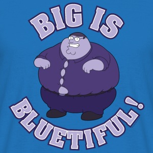Family Guy Peter Griffin Big is Bluetiful! Men T-S - T-shirt herr