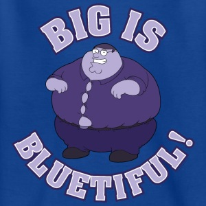 Family Guy Peter Griffin Big is Bluetiful! Teenage - Teenager-T-shirt