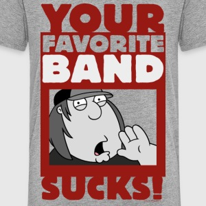 Family Guy Chris Griffin Your Favorite Band Sucks! - Teenager Premium T-Shirt