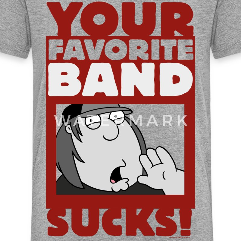 Family Guy Chris Griffin Your Favorite Band Sucks! - Teenage Premium T-Shirt