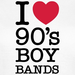 I Love 90\'s Boy Bands T-Shirts - Women's T-Shirt