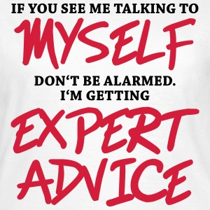 If you see me talking to myself... T-shirts - T-shirt dam