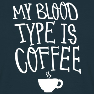 My Blood Type Is Coffee T-shirts - T-shirt herr