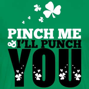St. Patrick's Day: Pich me i will punch you T-Shirts - Men's Premium T-Shirt