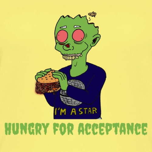 Hungry for acceptance