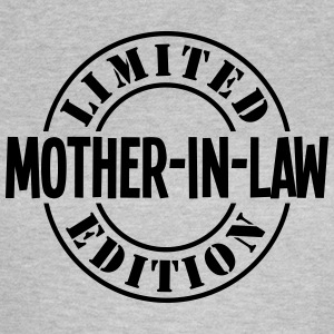 LIMITED EDITION MOTHER-IN-LAW T-SHIRT - Women's T-Shirt