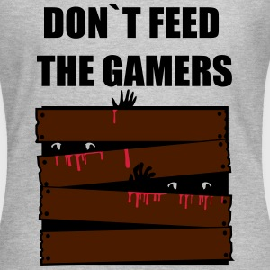 DONT FEED THE GAMERS T-Shirts - Women's T-Shirt