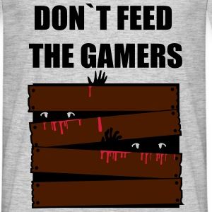 DONT FEED THE GAMERS T-Shirts - Men's T-Shirt