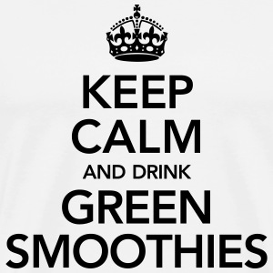 Keep Calm And Drink Green Smoothies T-Shirts - Männer Premium T-Shirt