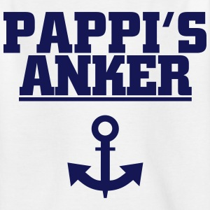 Pappis Anker T-Shirts - Kinder T-Shirt