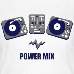 Turntables Power Mix DJ Mixer Plattenspieler DJane T-Shirts - Frauen T-Shirt
