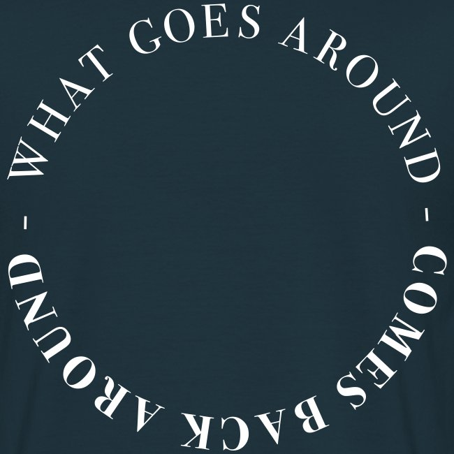 KARMA COLLEGE - What goes around - comes back around -