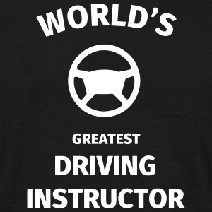 World's Greatest Driving Instructor Magliette - Maglietta da uomo