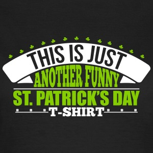 Another funny st'patrick's day t-shirt T-Shirts - Frauen T-Shirt