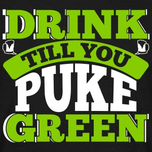 St. Patrick's Day: DRINK TILL YOU PEEK GREEN T-Shirts - Männer T-Shirt