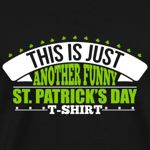 Another funny st'patrick's day t-shirt T-shirts - Premium-T-shirt herr