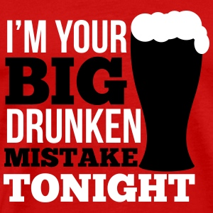 St. Patrick's Day: i'm your big drunken mistake T-Shirts - Männer Premium T-Shirt
