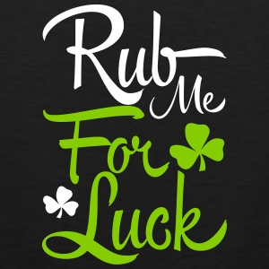 St. Patrick's Day: rub me for luck Tank Tops - Men's Premium Tank Top