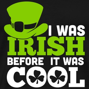 I was irish before it was cool T-skjorter - Premium T-skjorte for menn