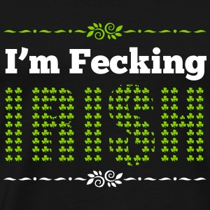 St. Patrick's Day: I'm fecking Irish T-shirts - Mannen Premium T-shirt