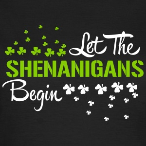 St. Patrick's Day: LET THE SHENANIGANS BEGIN Tee shirts - T-shirt Femme