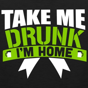 St. Patrick's Day: TAKE ME DRUNK I 'M HOME Tanktops - Mannen Premium tank top