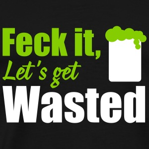 St. Patrick's Day: feck it let's get T-Shirts - Men's Premium T-Shirt