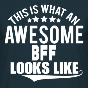 THIS IS WHAT AN AWESOME BFF LOOKS LIKE T-Shirts - Men's T-Shirt