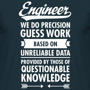 Engineer... T-Shirts - Männer T-Shirt